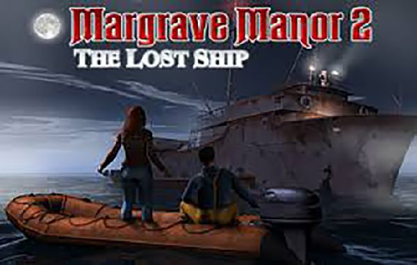 game title card for Margrave Manor 2: The Lost Ship by Neale Sourna